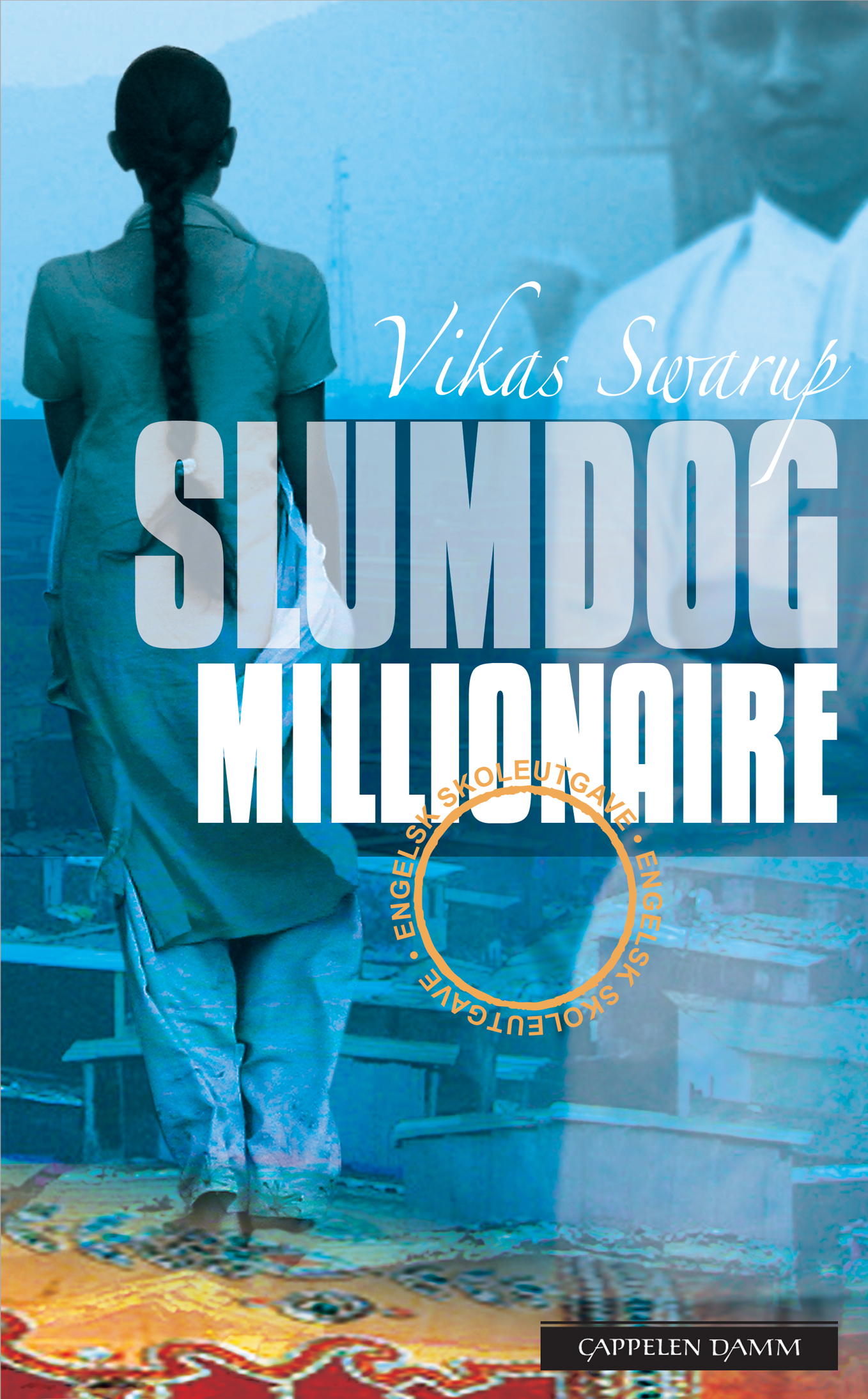 "the movie slum dog millionaire essay Based on a novel from an indian writer vikaas swarup and directed by danny boyle the movie is 'slumdog millionaire' is the the name ""slumdog."